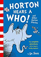 Horton Hears a Who and Other Horton Stories (Dr Seuss Bind Up)