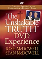 The Unshakable Truth: 12 Powerful Sessions on the Essentials of a Relevant Faith [DVD]