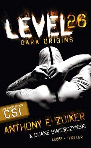 Level 26: Dark Origins. Thriller (Lübbe Belletristik)