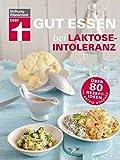 Gut essen bei Laktose-Intoleranz (Gut essen - Ernährung & medizinischer Ratgeber)