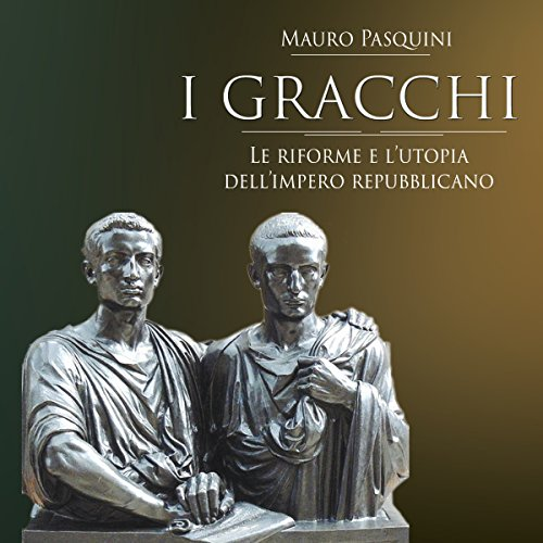 I Gracchi audiobook cover art