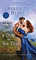 How to Love a Duke in Ten Days (Devil You Know: Historical Romance)