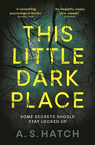 This Little Dark Place: A.S. Hatch