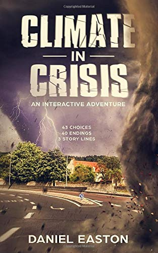 Climate in Crisis: An Interactive Adventure (Choose your story, Band 1)