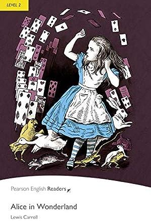 Penguin Readers: Level 2 ALICE IN WONDERLAND (Penguin Readers, Level 2)