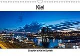 So schön ist Kiel im Dunkeln (Wandkalender 2022 DIN A4 quer)