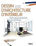 Dessin d'architecture d'intérieur - Techniques de dessin à main levée