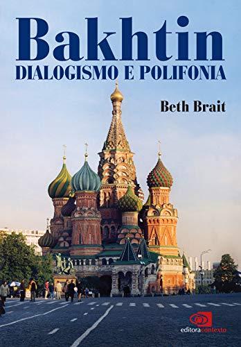 Bakhtin dialogismo e polifonia