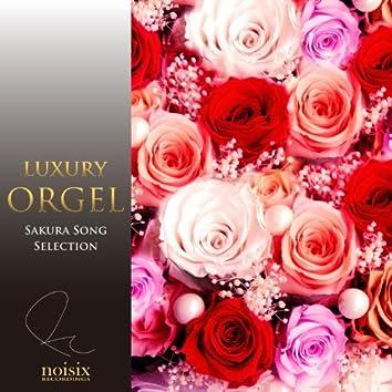 Luxury Orgel Sakura Song Selection Vol. 1