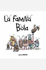 La Familia Bola (Artistas Mini-Animalistas) (Spanish Edition) Kindle Edition