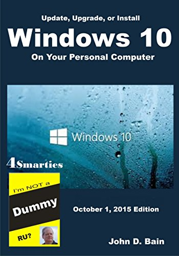 Update, Upgrade, or Install Windows 10 on Your Personal