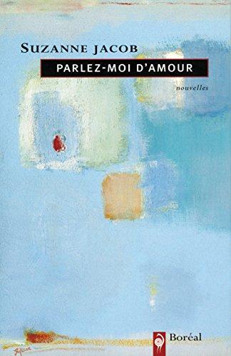 Parlez-moi d'amour (Littérature) (French Edition)
