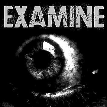 Examine