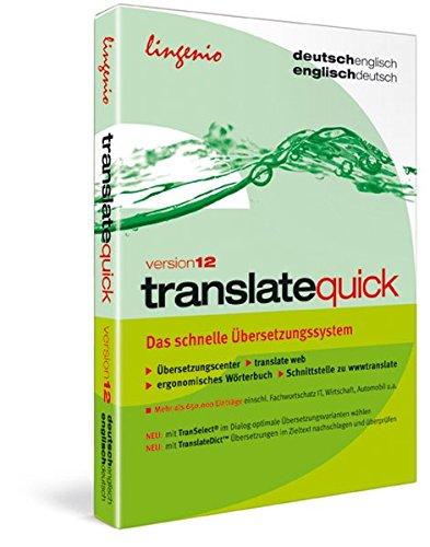 translate quick 12 Deutsch-Englisch: Das schnelle Übersetzungssystem für Texte und Internetseiten: Das schnelle Übersetzungssystem für Privatanwender (translate / Das Übersetzungssystem)