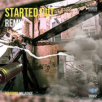 Started Out (Remix)