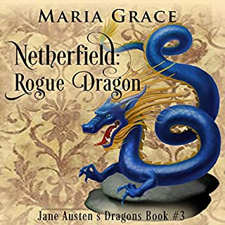 Netherfield: Rogue Dragon: A Pride and Prejudice Variation cover art