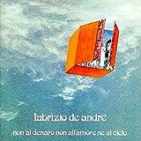 Songtexte von Fabrizio De André - Non al denaro non all'amore né al cielo