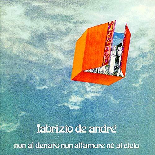 Non Al Denaro, Non All'Amore, Ne Al
