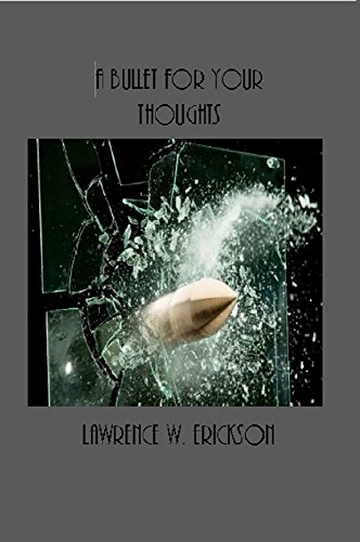 Book: A Bullet for Your Thoughts (Nate Harver Thrillers Book 1) by Lawrence W. Erickson