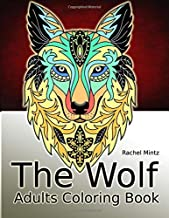 The Wolf - Adults Coloring Book: Relaxing Wolf Heads To Color – Gothic Tattoo Style Patterns for Adults & Teens