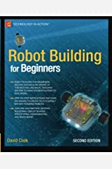 [ [ ROBOT BUILDING FOR BEGINNERS (TECHNOLOGY IN ACTION) BY(COOK, DAVID )](AUTHOR)[PAPERBACK] Broché