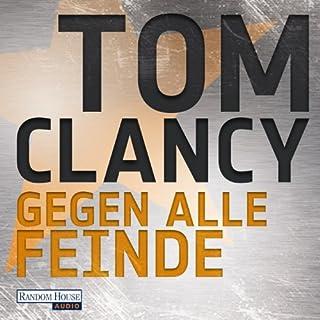 Gegen alle Feinde     Max Moore 1              Autor:                                                                                                                                 Tom Clancy                               Sprecher:                                                                                                                                 Frank Arnold                      Spieldauer: 21 Std. und 56 Min.     784 Bewertungen     Gesamt 4,3