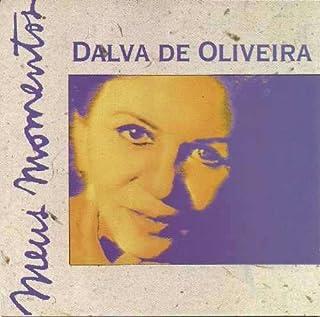 Dalva de Oliveira - Serie Meus Momentos