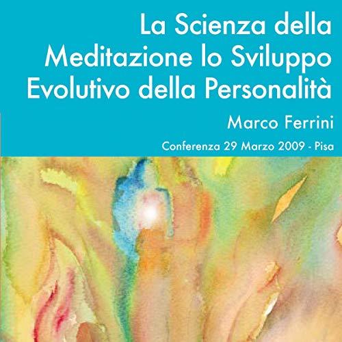 La scienza della meditazione e lo sviluppo evolutivo copertina