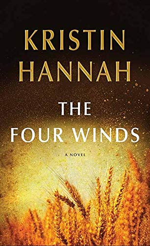 Compare Textbook Prices for The Four Winds Large Print Edition ISBN 9781643588230 by Hannah, Kristin