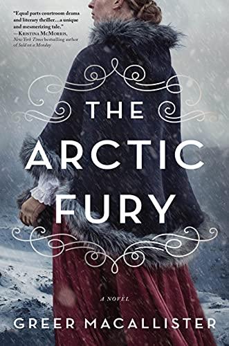 Image of The Arctic Fury: A Historical Novel of Fierce Women Explorers