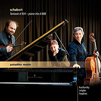 Schubert: Piano Trio No. 1 & Fantasie in C Major