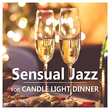 Sensual Jazz for Candle Light Dinner – Romantic Jazz Evening, Soft Sounds for Evening, Sexy Moves, Jazz Relaxation