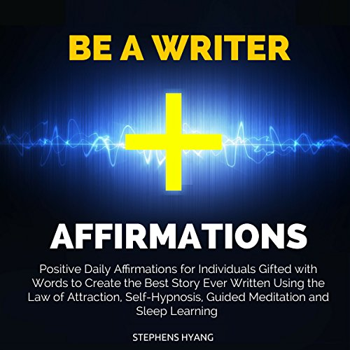 Be a Writer Affirmations cover art