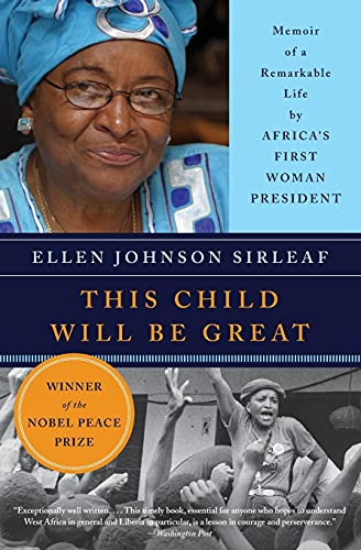 <em>This Child Will Be Great: Memoir of a Remarkable Life by Africa's First Woman President</em>
