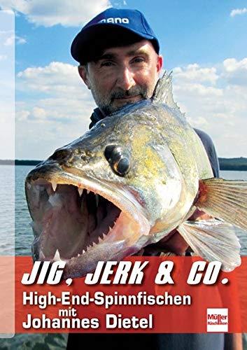 Jig, Jerk & Co.: High-End-Spinnfischen mit Johannes Dietel