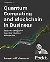 Quantum Computing and Blockchain in Business Front Cover