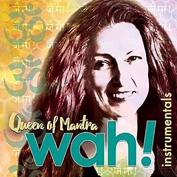 Queen of Mantra (Instrumentals)