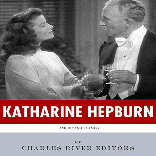 American Legends: The Life of Katharine Hepburn audiobook cover art