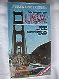 Der Westen der USA. Urlaub mit Auto, Motorhome und Camper - Friedrich Geiss