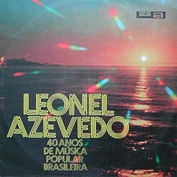 40 Anos de Música Popular Brasileira - Leonel Azevedo