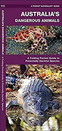 Australias Dangerous Animals: A Folding Pocket Guide to Potentially Harmful Species (Pocket Naturalist Guide) by James Kavanagh (26-Feb-2015) Pamphlet