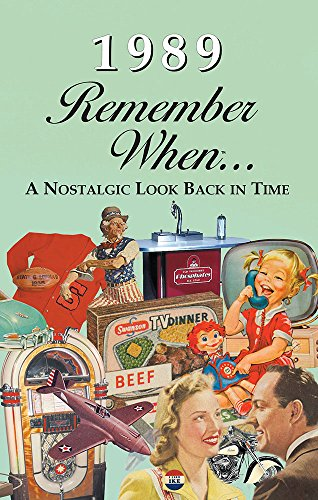 1989 REMEMBER WHEN CELEBRATION : Birthdays, Anniversaries, Reunions, Homecomings, Client & Corporate Gifts (RW1989)