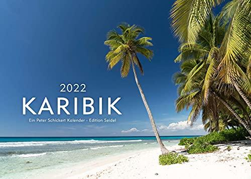 Edition Seidel & Peter Schickert Karaibski Premium kalendarz 2022 DIN A3 kalendarz ścienny morze plaża wyspa urlop Ameryka Południowa Dominikańska Republika Kuba