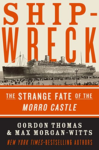 Shipwreck: The Strange Fate of the Morro Castle
