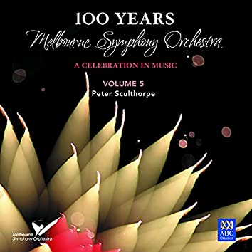 Mso – 100 Years Vol. 5: Peter Sculthorpe