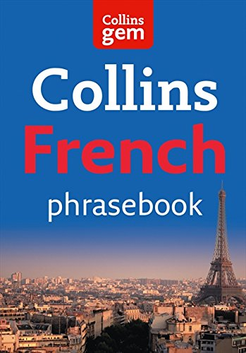 Collins Gem French Phrasebook and Dictionary (Collins Gem) [Lingua Inglese]
