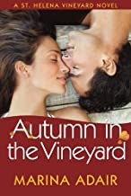 Autumn in the Vineyard (A St. Helena Vineyard Novel)