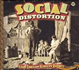 Hard Times and Nursery Rhymes - Social Distortion