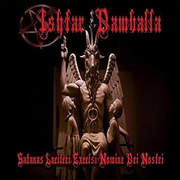Satanas Luciferi Excelsi Nomine Dei Nostri