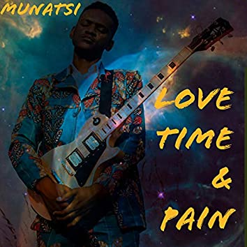 Love, Time & Pain